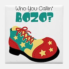 who you callin BOZO? Tile Coaster