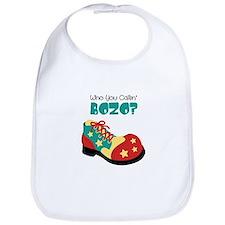 who you callin BOZO? Bib