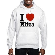 I love Eliza Hoodie Sweatshirt