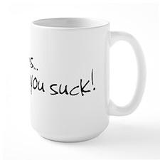 Love, You Suck! Mug