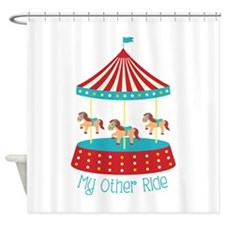 My Other Ride Shower Curtain