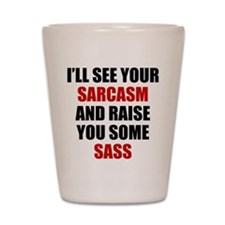 Sarcasm vs. Sass Shot Glass