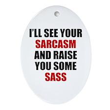 Sarcasm vs. Sass Ornament (Oval)