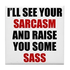 Sarcasm vs. Sass Tile Coaster