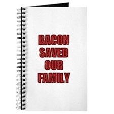 Bacon Saved Our Family Journal