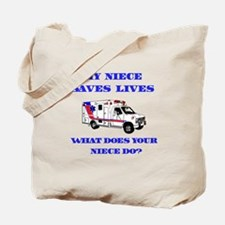 Ambulance Saves Lives-Niece Tote Bag