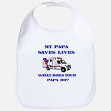 Ambulance Saves Lives-Papa Bib