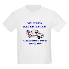 Ambulance Saves Lives-Papa T-Shirt