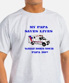 Ambulance Saves Lives-Papa T-Shirt