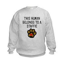 This Human Belongs To A Staffie Sweatshirt