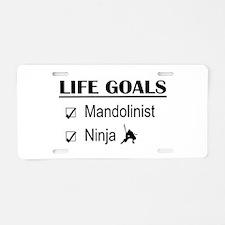 Mandolinist Ninja Life Goal Aluminum License Plate
