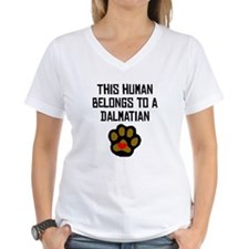 This Human Belongs To A Dalmatian T-Shirt