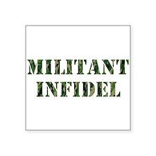 Militant Infidel Sticker