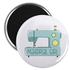 Material Girl Magnets