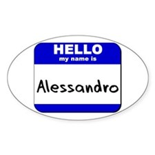 hello my name is alessandro Oval Decal