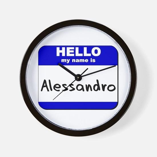 hello my name is alessandro  Wall Clock