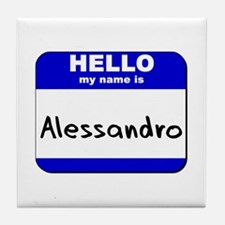 hello my name is alessandro  Tile Coaster