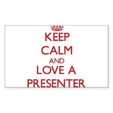 Keep Calm and Love a Presenter Decal