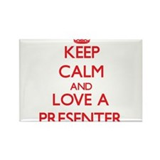 Keep Calm and Love a Presenter Magnets