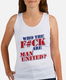 Who the F#ck are Man United? Tank Top