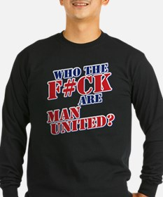 Who the F#ck are Man United? Long Sleeve T-Shirt