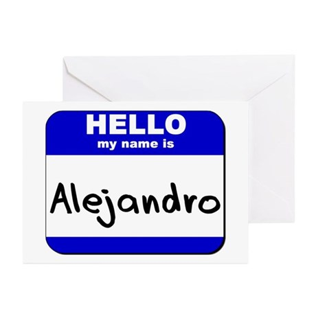 hello my name is alejandro Greeting Cards (Packag