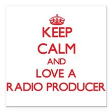 Keep Calm and Love a Radio Producer Square Car Mag