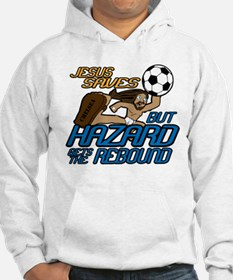 Jesus Saves But Hazard Gets The Rebound Hoodie