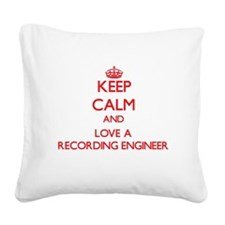 Keep Calm and Love a Recording Engineer Square Can