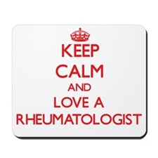 Keep Calm and Love a Rheumatologist Mousepad