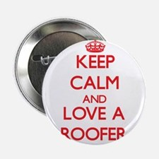"""Keep Calm and Love a Roofer 2.25"""" Button"""