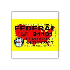 Terror-Free Oil Terrorism Hunting Permit Sticker