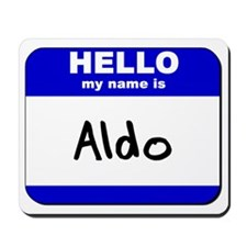 hello my name is aldo  Mousepad