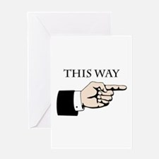 This Way Greeting Cards
