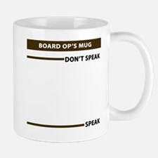 Board Op Speak Dont Speak Mug Mugs