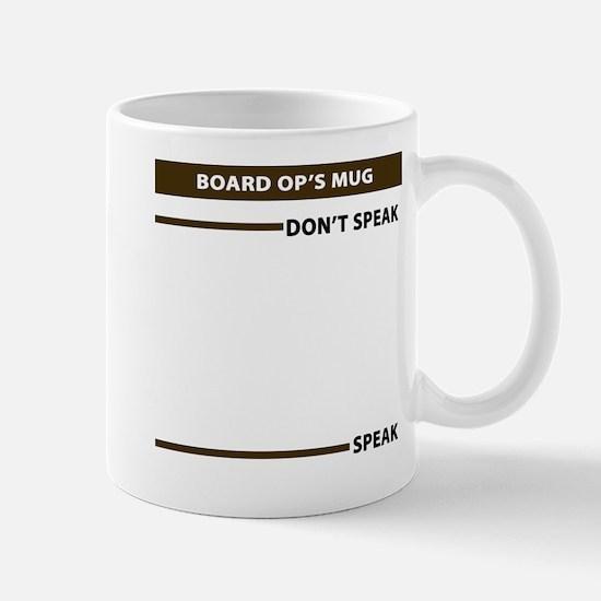 Board Op Speak Dont Speak Mug Mugs