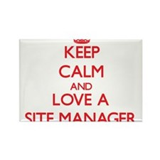 Keep Calm and Love a Site Manager Magnets
