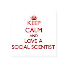 Keep Calm and Love a Social Scientist Sticker