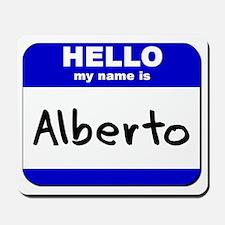 hello my name is alberto  Mousepad