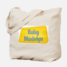 Baby Madelyn Tote Bag
