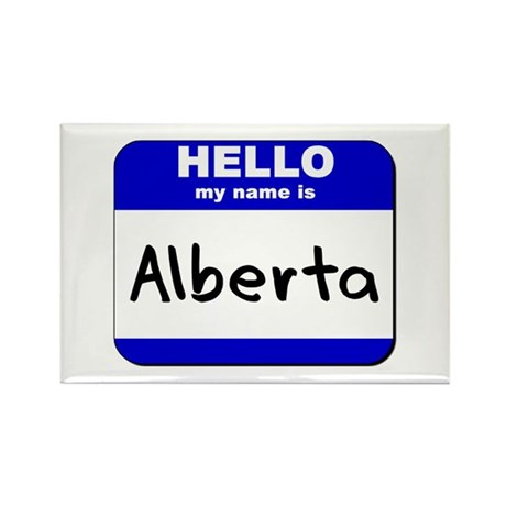 hello my name is alberta Rectangle Magnet
