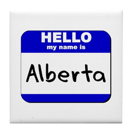 hello my name is alberta Tile Coaster