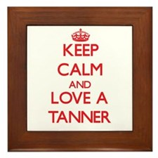 Keep Calm and Love a Tanner Framed Tile