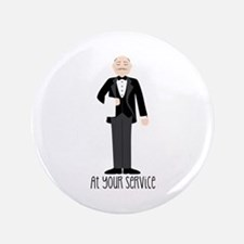 "At Your Service 3.5"" Button"