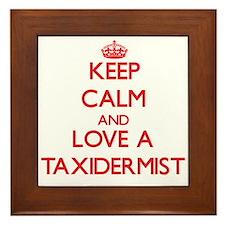 Keep Calm and Love a Taxidermist Framed Tile