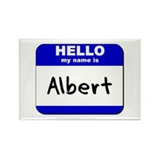 hello my name is albert Rectangle Magnet