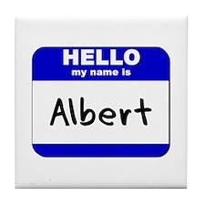 hello my name is albert  Tile Coaster