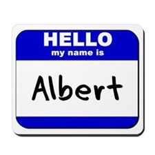 hello my name is albert  Mousepad