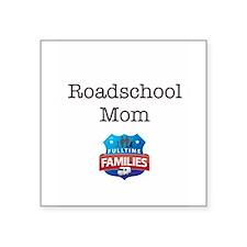 """Roadschool Mom Square Sticker 3"""" x 3"""""""
