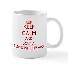 Keep Calm and Love a Telephone Operator Mugs
